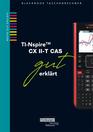 630 TI Nspire II CX CAS gut erklaert U1