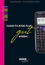 563 Casio 87DE Plus gut erklärt