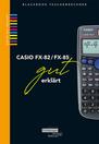 561 Casio FX-82 FX-85 gut erklaert